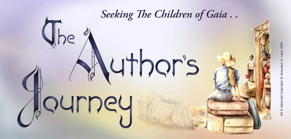 Seeking The Children of Gaia - Author's Journey