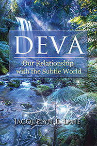 Deva-Our Relationship with the Subtle Realm